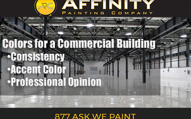 Commercial Painting advice from Painting Contractor Affinity Painting Company